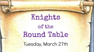 March Knight of the Round Table