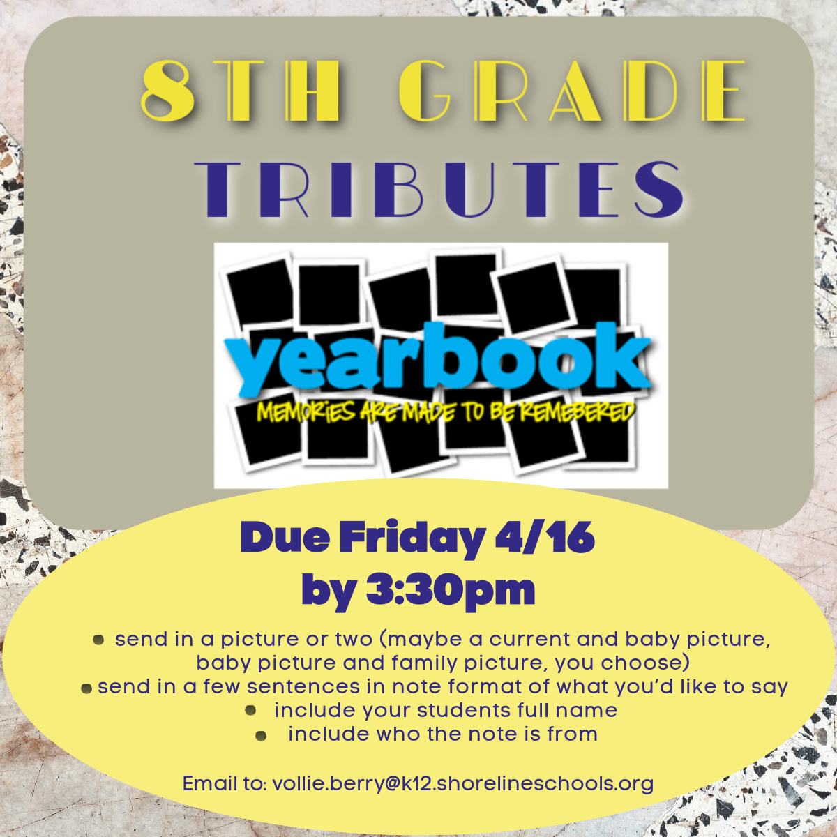 8th Grade Tributes due FRIDAY the 16th!
